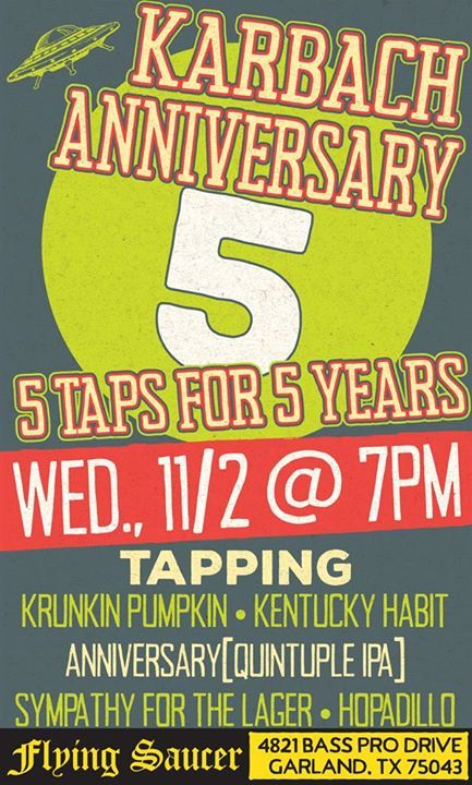 Karbach Brewings Beers for 5 Years in Garland at Flying Saucer